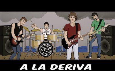 Videoclip A La Deriva – Grupo De Rock A Tiro