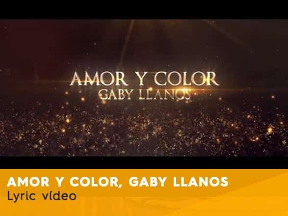 Amor y color Vídeo Lyric