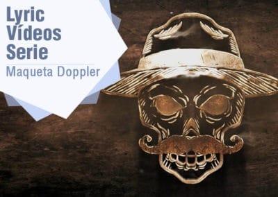 Doppler – Lyric Vídeos Series
