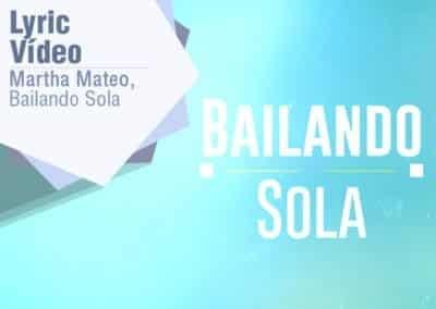 Video Lyric Marta Matheo – Bailando Sola