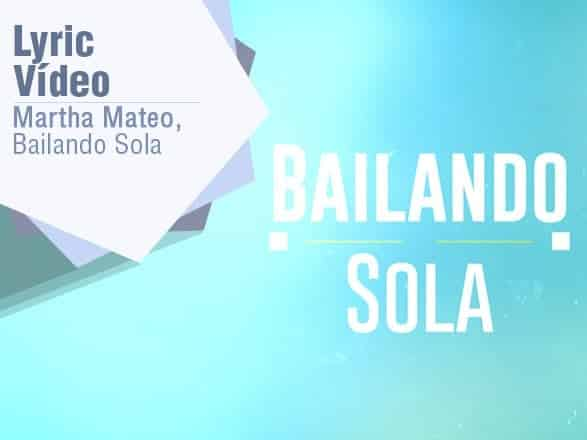 Video Lyric Marta Matheo – Bailando Sola